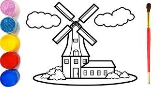 Vẽ tranh nhà cối xay gió và tô màu cho bé | Dạy bé vẽ | Dạy bé tô màu| Windmill Coloring and Drawing