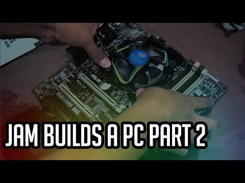 Jam Online TV: Clueless Jam Builds a PC Part 2