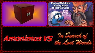 Amonimus VS In Search of the Lost Words