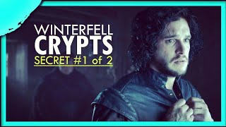 The First of Two Secrets in the Crypts of Winterfell EXPLAINED