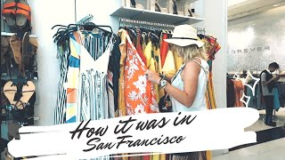 How it was in SAN FRANCISCO | Day 1