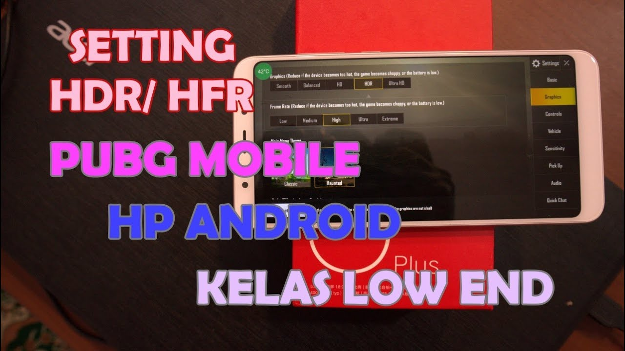 (No Root) Seting HDR/ HFR PUBG Mobile HP Android Low End
