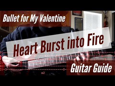 Bullet for My Valentine - Heart Burst into Fire Guitar Guide