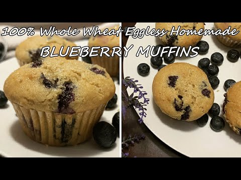100% Whole Wheat Homemade Eggless Blueberry Muffin/Healthy Muffin/Best Blueberry Muffins or CupCake