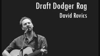 Draft Dodger Rag by David Rovics
