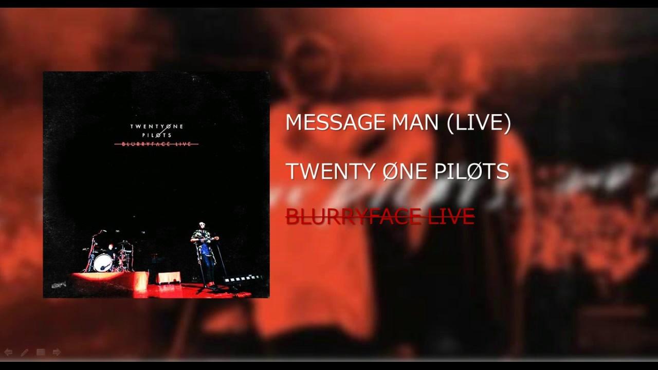 Download Twenty|One|Pilots: Message Man (LIVE) - BLURRYFACE LIVE