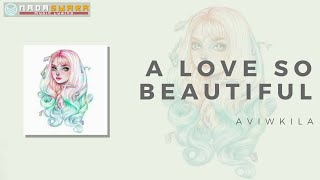 Gambar cover Aviwkila - I Like You So Much, You'll Know It - A Love So Beautiful OST (Cover) Lyrics