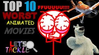Top 10 En Kötü Animasyon Filmler | Haydi Mücadele
