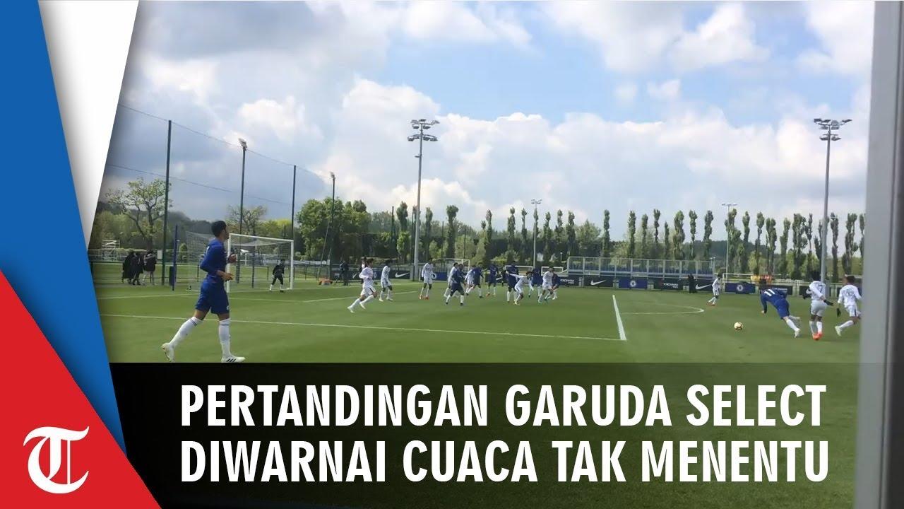 Video Pertandingan Garuda Select Vs Chelsea U 16 Diwarnai Cuaca