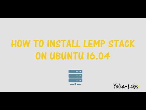 How To Install  LEMP Stack (Linux, Nginx, MySQL, PHP) On Ubuntu 16.04