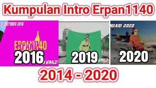 Download Mp3 Kumpulan Intro Erpan1140 Dari 2014 - 2020