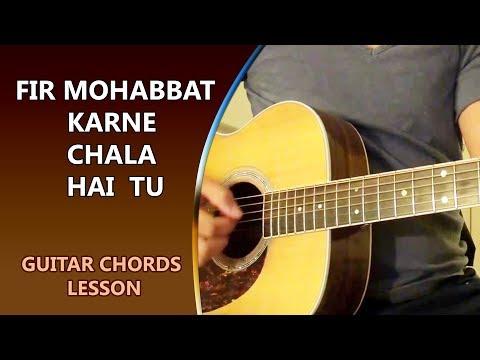 Phir Mohabbat Karne Chala Hai Tu - Guitar Chords Lesson || Musical Guruji