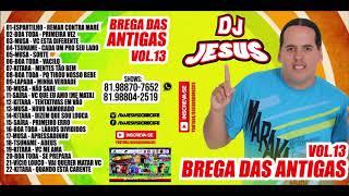 Cover images CD COMPLETO - BREGA DAS ANTIGAS - DJ JESUS VOL. 13