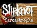 Slipknot Sarcastrophe Guitar Cover HD Tabs mp3