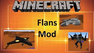 Minecraft: FLANS MOD