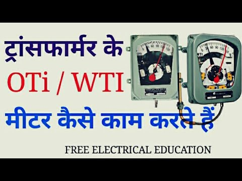 How transformer oti and wti meter works in Hindi working of oti and wti meter
