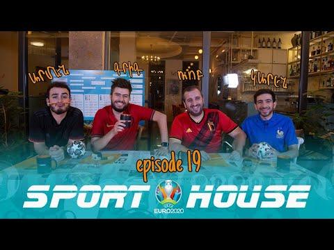 Sport House EURO 2020 - Episode 19 /Grig, Rob, Armen, Karen/ - Видео онлайн
