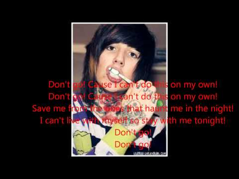 Bring Me The Horizon - Don't Go lyrics