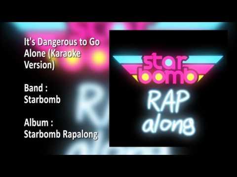 Starbomb - It's Dangerous to Go Alone (Karaoke Version)