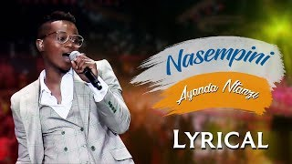 ENGLISH - Spirit Of Praise 7 feat. Ayanda Ntanzi - Nasempini (Lyric) - Gospel Songs