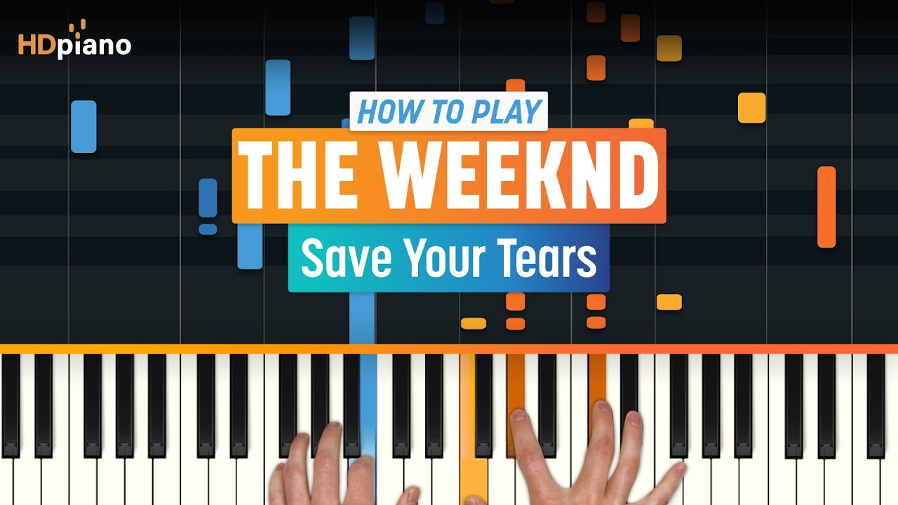 """How to Play """"Save Your Tears"""" by The Weeknd   HDpiano (Part 1) Piano Tutorial"""