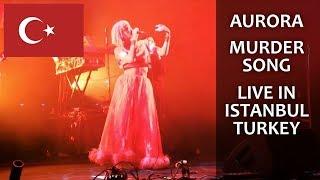 AURORA Murder Song Live in Istanbul TURKEY (Zorlu PSM)