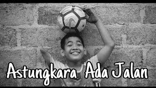 Eka Jaya & Ayu Saraswati   ASTUNGKARA ADA JALAN