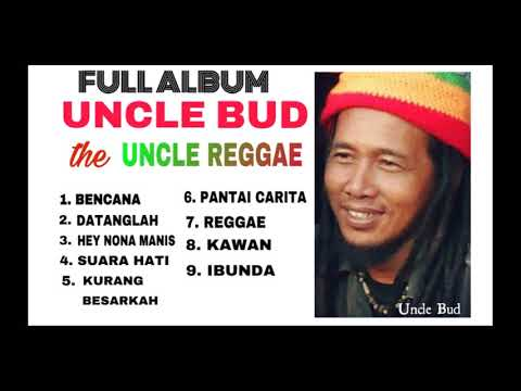 Full Album Uncle Bud The Uncle Reggae