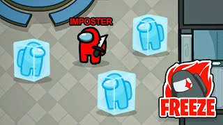 *NEW* Imposters FREEZE ABILITY (Among Us)