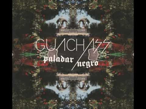 Guachass - Nena (Paladar negro)