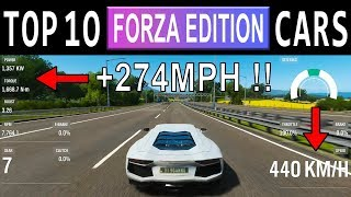 TOP 10 FASTEST Forza Edition CARS FULLY UPGRADED In Forza Horizon 4 - TOP SPEED +274MPH !!