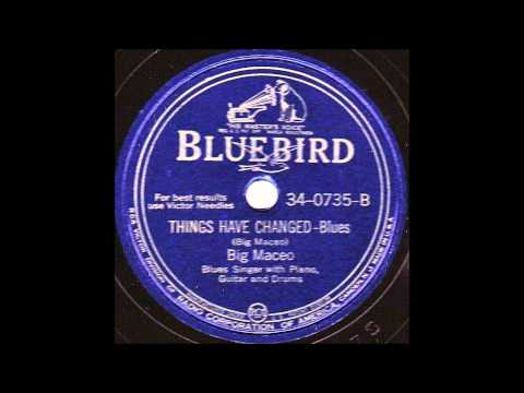 Big Maceo, ''Things Have Changed'' (1945)