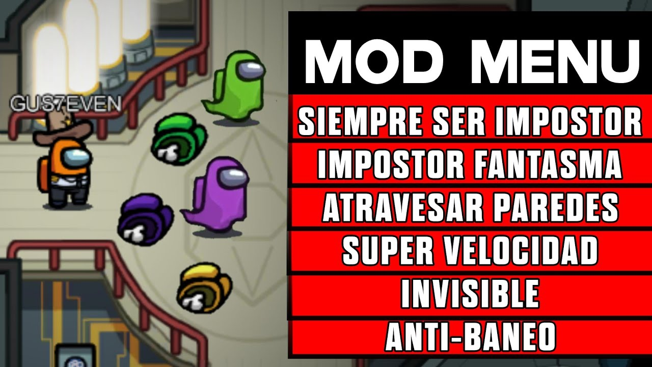 AMONG US HACK MOD MENU | AMONG US SIEMPRE SER IMPOSTOR | AMONG US MOD MENU ANTIBAN