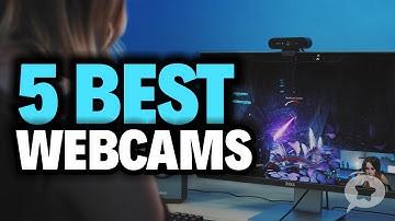 5 Best WEBCAMS 2020