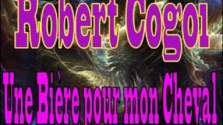 Robert Cogoi - Une Bière pour mon Cheval
