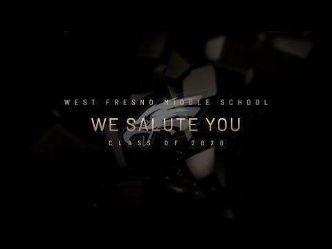 2020 West Fresno Middle School Virtual Promotion