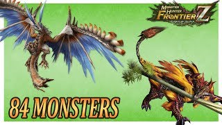 [MHF-Z] ALL 84 Exclusive Monsters (2007 - 2018) | すべてのモンスター | Monster Hunter Frontier | Remake