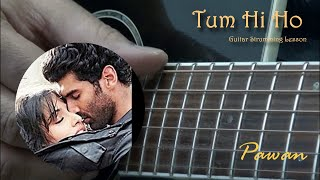 Tum Hi Ho - Aashiqui 2 - Guitar Chords - Open, Barre and Arpeggios