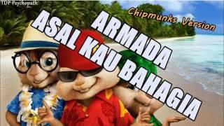 Video Armada Band - Asal Kau Bahagia || Chipmunks Version download MP3, 3GP, MP4, WEBM, AVI, FLV Oktober 2017
