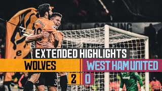 Dendoncker and Cutrone extend unbeaten run!  | Wolves 2-0 West Ham United | Extended Highlights