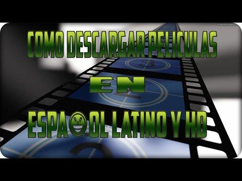 La Mejor Pagina Para Descargar Películas En Español Latino/Full HD/2015