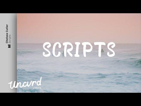 Chelsea Cutler - Scripts (Lyrics / Lyric Video)