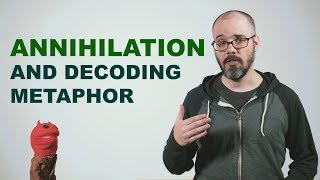 Annihilation and Decoding Metaphor
