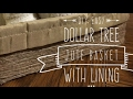 DIY Easy $2 Dollar Tree Jute Basket With Lining 2017