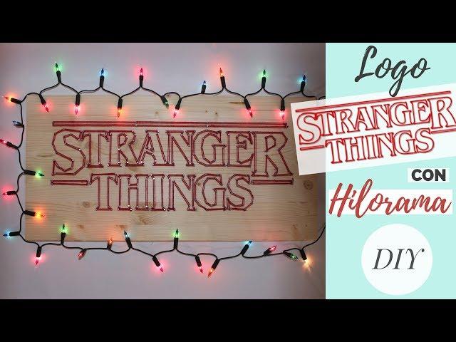 Logo de STRANGER THINGS con HILORAMA / STRING ART   DIY