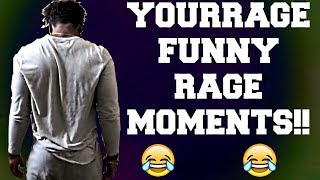 YOURRAGE FUNNY RAGE MOMENTS!