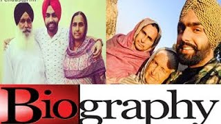 Ammy Virk with Family Biography in Punjabi | father mother | songs | movies | bambukat|nikka zaildar
