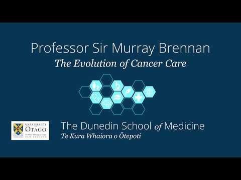 Professor Sir Murray Brennan on The Evolution of Cancer Care