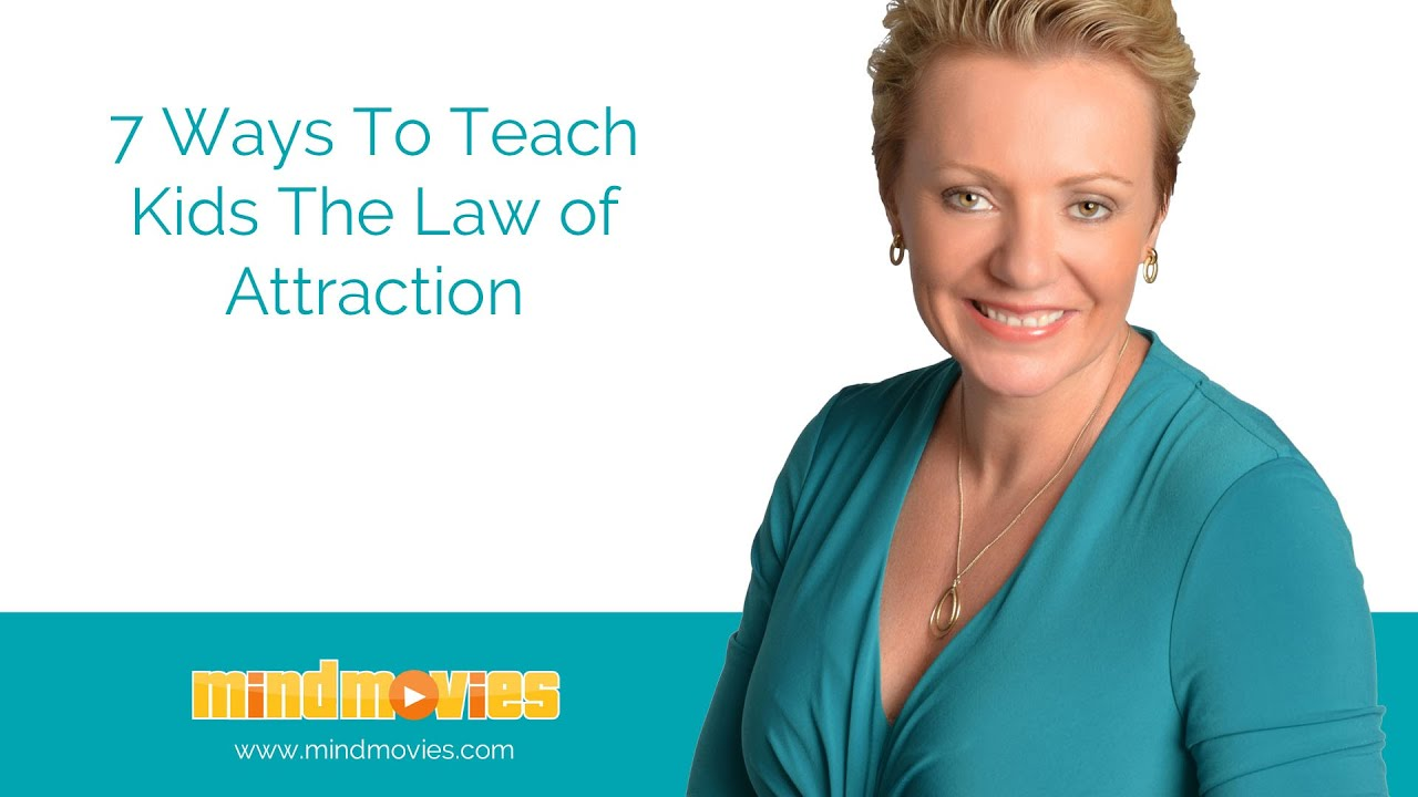 7 Easy Ways To Teach Kids The Law of Attraction  YouTube