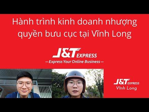 Trải nghiệm đăng ký kinh doanh ở Vĩnh Long để hợp tác mở bưu cục nhượng quyền J&T Express
